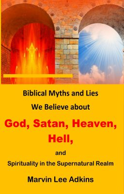 Myths and Lies We Believe about God_ Satan_ Heaven_ Hell